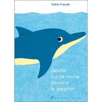Devine-qui-se-cache-derriere-le-dauphin